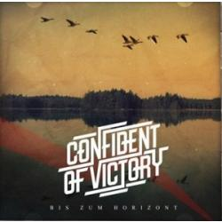 Confident of Victory -Bis zum Horizont-