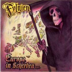 Fylgien -Europa in Scherben-