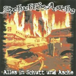 Schutt & Asche -Alles in Schutt und Asche-