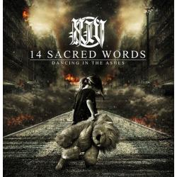 14 Sacred Words -Dancing in the Ashes-