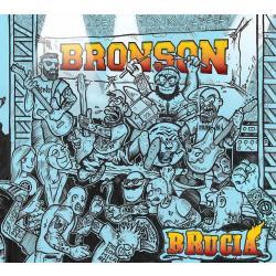 Bronson -Brucia-