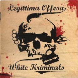 Legittima Offesa -White Kriminals-